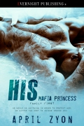 His-Mafia-Princess-evernightpublishing-2016-finalimage